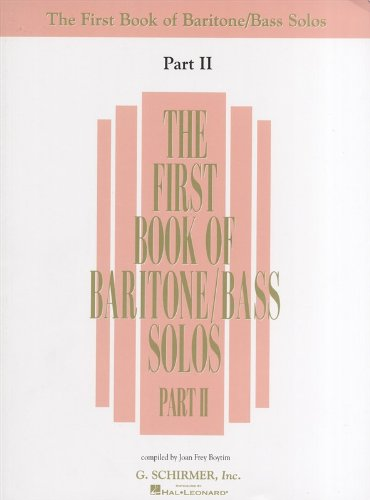 G Schirmer Baritone - The First Book Of Baritone/Bass Solos Part II. Partitions pour Basse, Baryton, Accompagnement Piano