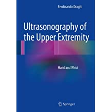 Ultrasonography of the Upper Extremity: Hand and Wrist