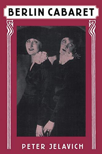 Berlin Cabaret (Studies in Cultural History)