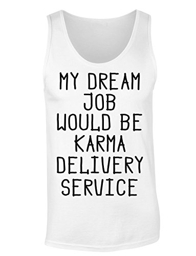 My Dream Job Would Be Karma Delivery Service T-shirt senza maniche per Donne Shirt