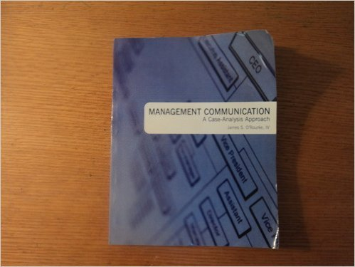 Management Communication a Case-analysis Approach