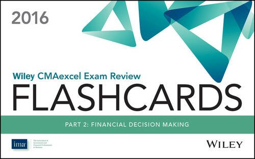 Wiley CMAexcel Exam Review 2016 Flashcards: Part 2, Financial Decision Making
