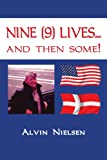 Nine Lives and Then Some!, Alvin Nielsen, 1425911447