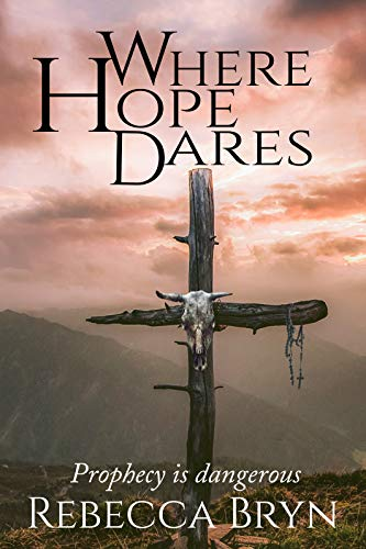 WHERE HOPE DARES: The Gift of Prophecy (World History Patterns Of Interaction Chapter Notes)