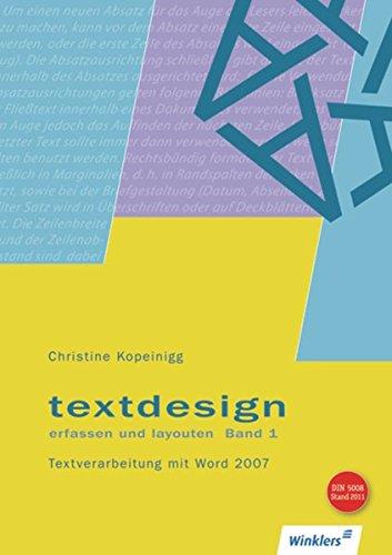 Textdesign / Ausgabe 2007: Textdesign erfassen und layouten: Textverarbeitung mit Word 2007: Schülerband