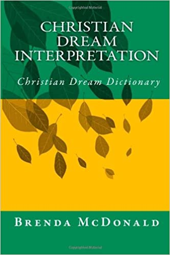 Christian Dream Interpretation Christian Dream Dictionary