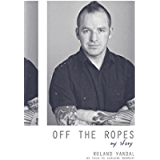 Off the Ropes: My Story