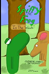 Spiffy the Frog: In the Woods Paperback