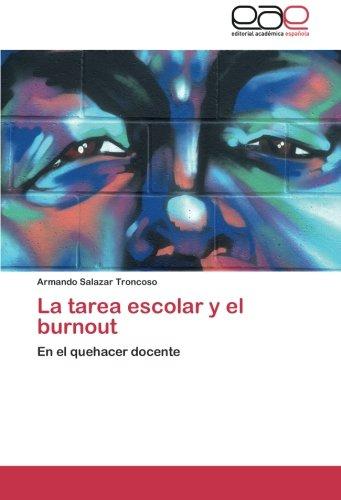 La tarea escolar y el burnout: En el quehacer docente (Spanish Edition) pdf epub
