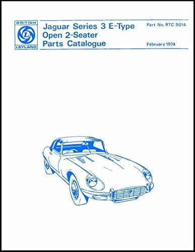Jaguar E-type V12 Roadster - The Jaguar E Type V12 Series 3 Roadster Spare Parts Catalogue