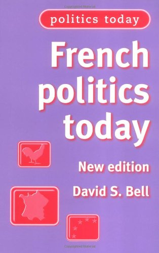 Politics Today: French Politics Today New Edition