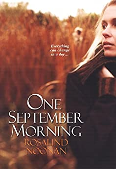 One September Morning by [Noonan, Rosalind]