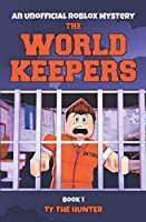 The World Keepers 1: Roblox Suspense For Older
