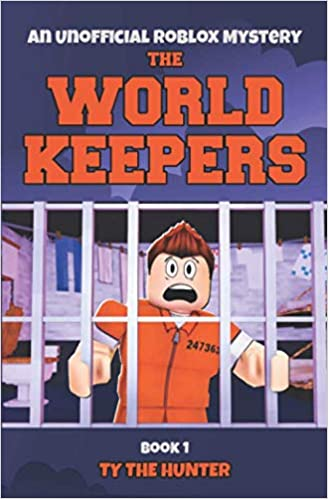 Amazon.com: The World Keepers 1: Roblox Suspense For Older ...