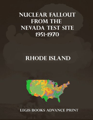 Nuclear Fallout from the Nevada Test Site 1951-1970 in Rhode Island