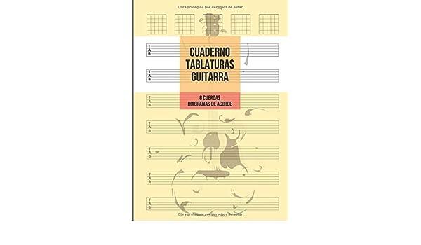 Cuaderno Tablatura Guitarra: Guitarra 6 Cuerdas, 7 Tablaturas y 5 ...