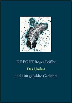 Book Das Unikat by DE POET Roger Peiffer (2015-04-09)