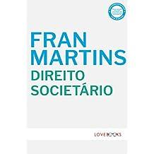 Direito Societário: Estudos e Pareceres (Portuguese Edition)
