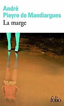 La Marge par Pieyre de Mandiargues