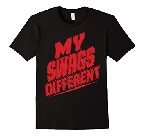 Urban Hip Hop T Shirt My Swags Different by Urbanteesstore