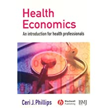 Health Economics: An Introduction for Health Professionals