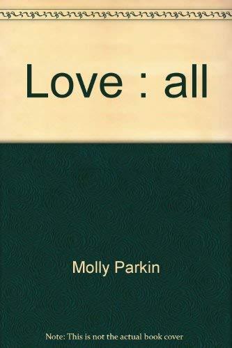 Love: All