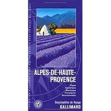 ALPES-DE-HAUTE-PROVENCE : DIGNE CASTELLANE FORCALQUIER MANOSQUE BARCELONNETTE