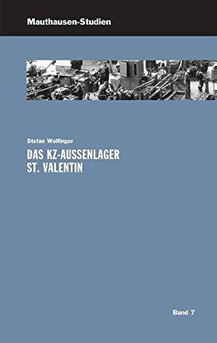 Das KZ-Außenlager St. Valentin (German Edition)