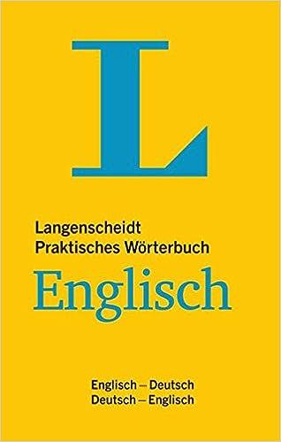 Langenscheidt Praktisches Wörterbuch Englisch Englisch Deutsch