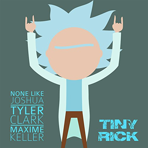tiny rick from rick and morty by none like joshua on amazon music