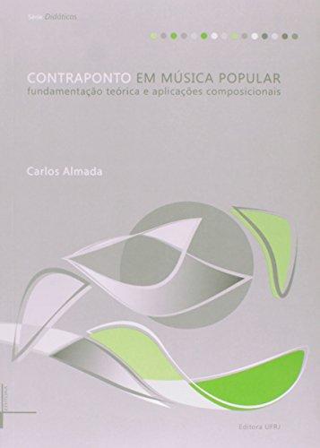 Contraponto Em Música Popular - Fundamentação Teórica e Aplicações Composicionais