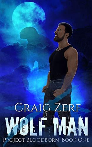 Drifter 2 Complete Body - Project Bloodborn - Book 1: WOLF MAN: A werewolves & shifters novel.