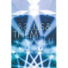 Us&Them: A Novel