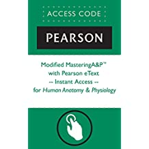 Modified MasteringA&P® with Pearson eText -- Instant Access -- for Human Anatomy & Physiology (Mastering a & P)