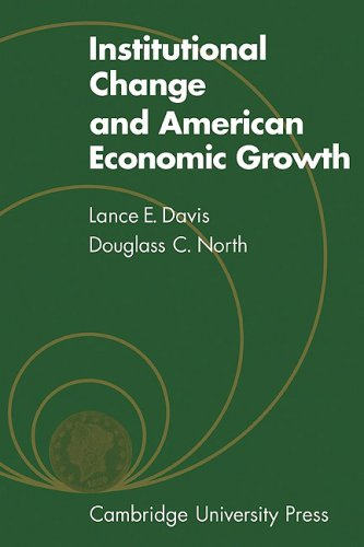 Institutional Change and American Economic Growth
