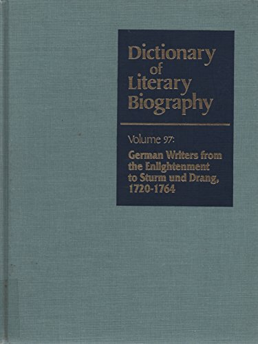 DLB 97: German Writers from the Enlightenment to Sturm und Drang, 1720-1764 (Dictionary of Literary Biography)