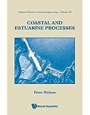 Coastal And Estuarine Processes (Volume 29)