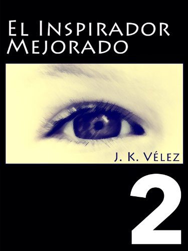 Amazon.com: El inspirador mejorado, Parte 2 de 4 (Spanish Edition) eBook: PROMeBOOK: Kindle Store