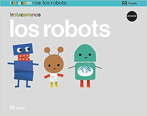 Proyecto de los robots para Educación Infantil