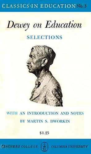 Dewey on Education (Classics in Education Series)