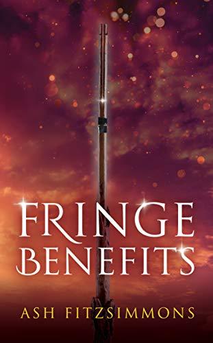 Fringe Benefits: Stranger Magics, Book Five