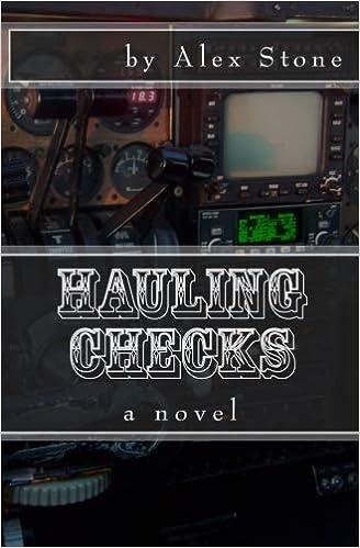Hauling Checks: a novel