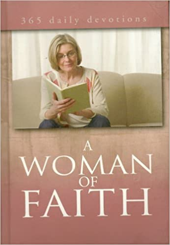 365 Daily Devotions A Woman Of Faith Freeman Smith Llc