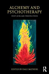 Alchemy and Psychotherapy: Post-Jungian Perspectives