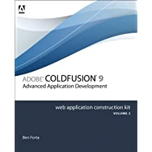 Adobe ColdFusion 8 Web Application Construction Kit, Volume 3: Advanced Application Development by Ben Forta (2008-01-05)