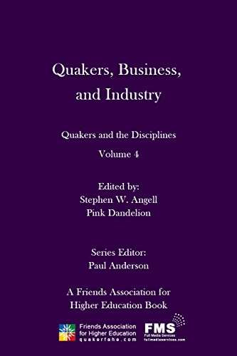Amazon quakers business and industry quakers and the quakers business and industry quakers and the disciplines volume 4 by fandeluxe Images