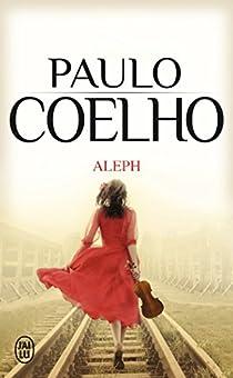 Aleph par Coelho