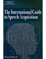 The International Guide to Speech Acquisition