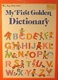 My First Golden Dictionary, Golden Books Staff, 0307119920