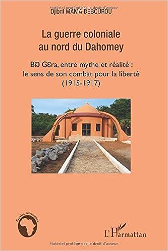 Livre La guerre coloniale au nord du Dahomey pdf, epub ebook